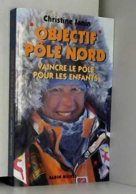 Objectif pôle Nord