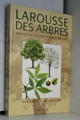 Larousse des arbres :...