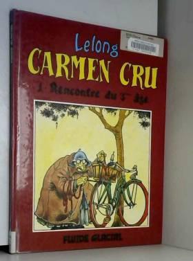 Carmen Cru, Tome 1 :...