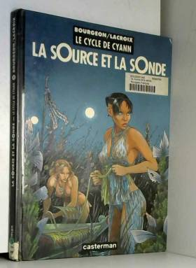 Le Cycle de Cyann, tome 1 :...