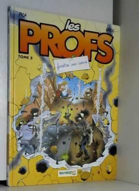 Les Profs, Tome 8 : Fenêtre...
