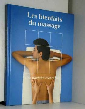 Les Bienfaits du massage :...