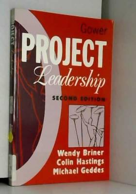 Wendy Briner;Michael Geddes;Colin Hastings - Project Leadership by Wendy Briner (1996-05-30)