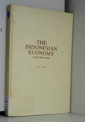 H. W. Arndt - The Indonesian Economy: Collected Papers