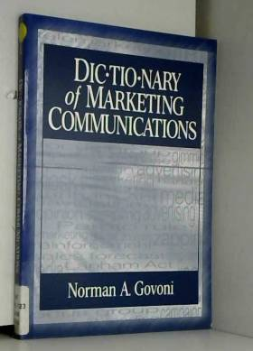 Norman Govoni - Dictionary of Marketing Communications