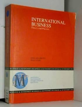 Dara Khambata et Riad A. Ajami - International Business: Theory and Practice