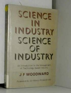J.F. Woodward - Science in Industry, Science of Industry