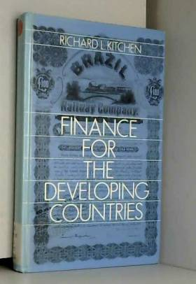 Richard L. Kitchen - Finance for the Developing Countries