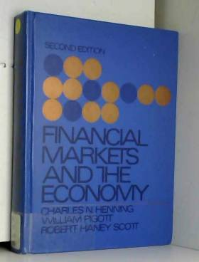 Charles Nathaniel Henning et etc. - Financial Markets and the Economy
