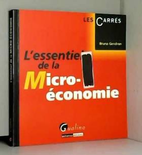 Bruno Gendron - L'essentiel de la micro-économie