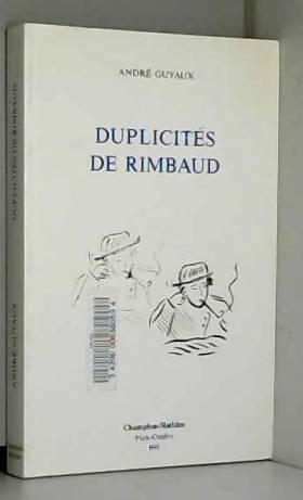 A. Guyaux - Duplicités de Rimbaud
