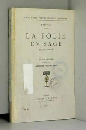 Tristan et Jacques Madeleine - La Folie Du Sage