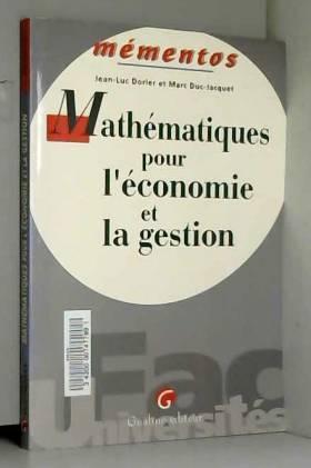 Jean-Luc Dorier et Marc Duc-Jacquet - Mathématiques pour l'économie et la gestion