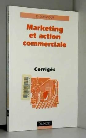 Durafour - Marketing et action commerciale - corrigés