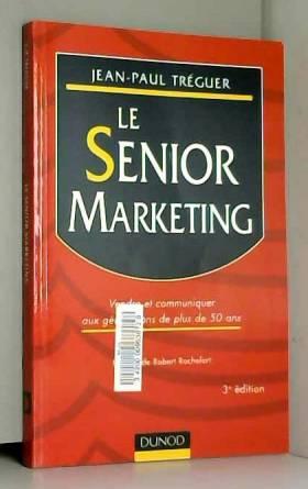 Tréguer - Le Senior Marketing