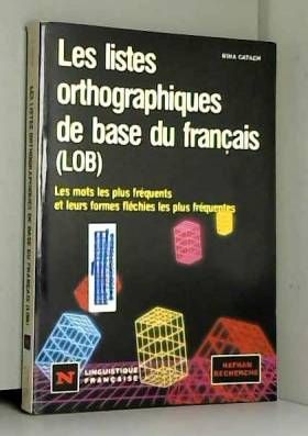 Collectif - N.listes ortho base fran