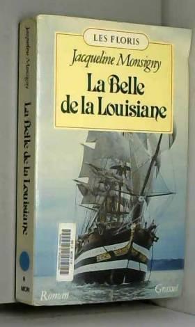 Jacqueline Monsigny - La Belle de la Louisiane