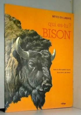 SAUREL Bernadette - Qui es-tu bison ?