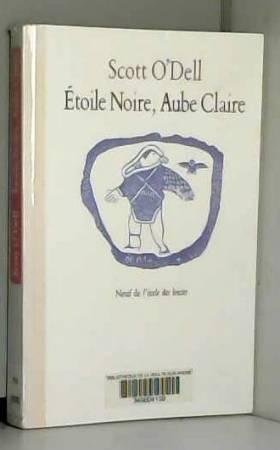 Scott O'Dell - Etoile Noire, Aube Claire