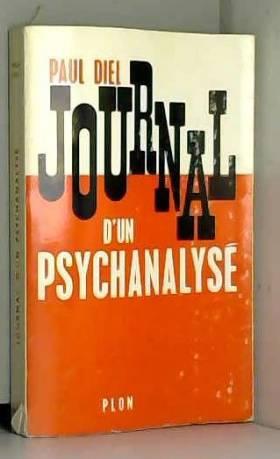 Paul diel - Journal d'un psychanalysé - Edition originale