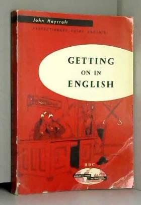 John Haycraft Adptation Francais Pierre Virey - Perfectionnez votre Anglais cours moyen pour l' etude de l' anglais par la radio et le disque