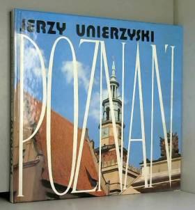 Jerzy Unierzyski - Poznan