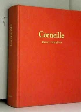 Bernard Le Bouyer De Fontenelle Pierre Corneille - Oeuvres compl̬tes