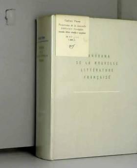 Gaëtan Picon - Panorama de la nouvelle litterature française. Introduction. Illustration. Documents. Nouvelle...