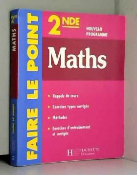 Collectif - Faire le point : Maths, 2nde