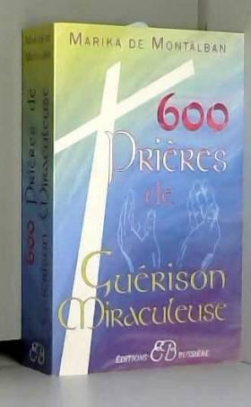 600 prières de guérison...
