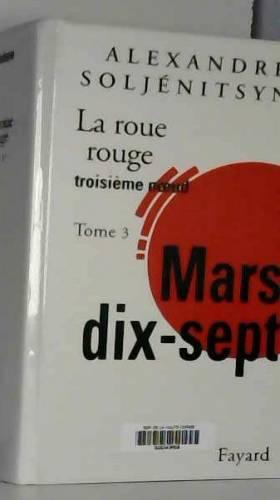 La Roue Rouge, tome 3 :...