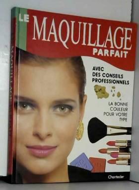 Le maquillage parfait
