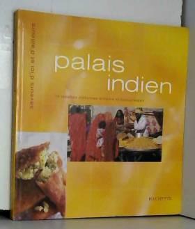 Palais indien : 74 recettes...