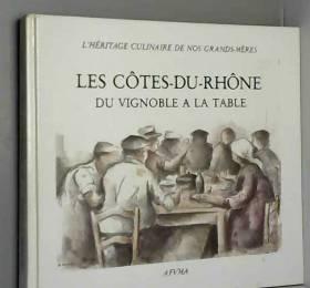 Les côtes du Rhône du...
