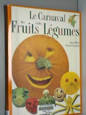 Le Carnaval des fruits et...