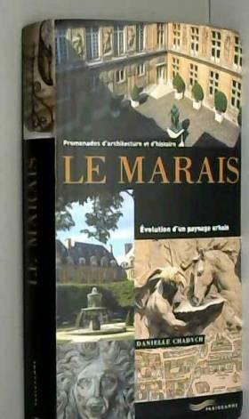 Le Marais : Evolution d'un...
