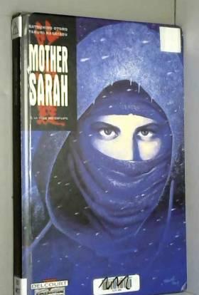Mother Sarah, tome 2 : La...