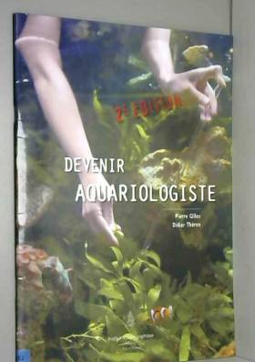 Devenir aquariologiste