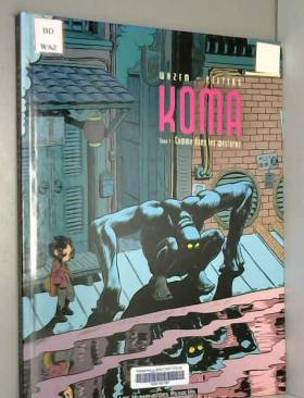 Koma, Tome 3 : Comme dans...