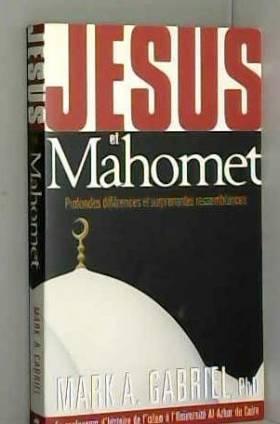 Jésus et Mahomet :...