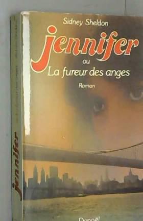 Jennifer ou la fureur des anges.