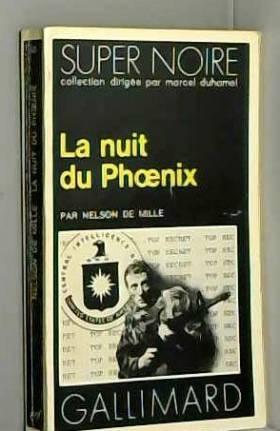 Nelson DE MILLE - La Nuit du Phœnix