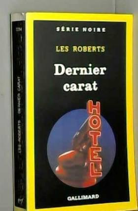 Les Roberts - Dernier carat