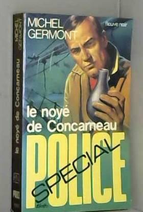 Michel GERMONT - Le Noyé de Concarneau
