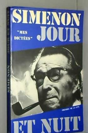Georges Simenon - Jour et nuit
