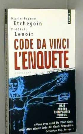 Marie-France Etchegoin - Code Da Vinci : l'enquête