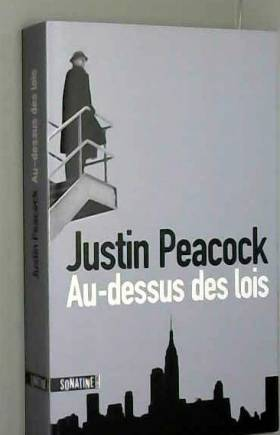 Justin PEACOCK et Johan-Frederik HEL-GUEDJ - Au-dessus des lois