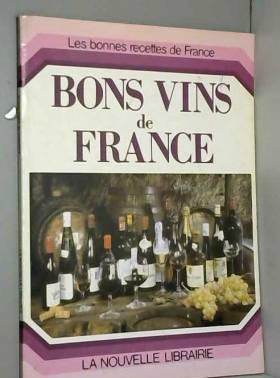 René-Pierre Auchas - Bons vins de France