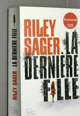 Riley Sager - La Dernière Fille