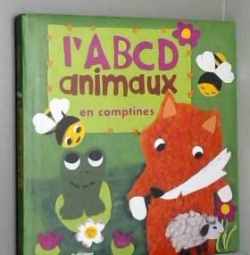Olivia Cosneau et Laurent Avenel - L'ABCD animaux en comptines
